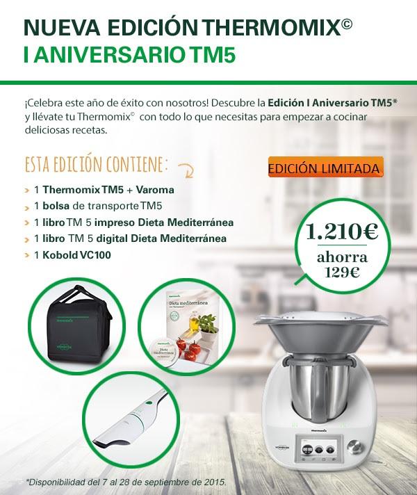 ¡Compra la Thermomix® Tm5 + Edición 1º Aniversario!