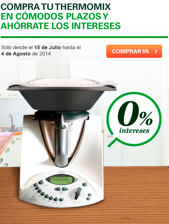 ¡¡¡Thermomix® sin intereses!!!