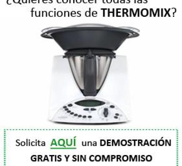 No lo dudes, conoce el Thermomix®