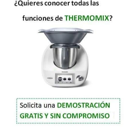 ¿Quieres conocer Thermomix® ? ¿Necesitas información?